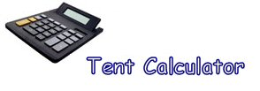 Click here to visit our Tent Calculator